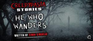 He Who Wanders