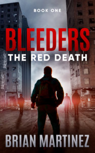 Bleeders: Book 1, The Red Death