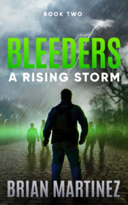 Bleeders: Book 2, A Rising Storm
