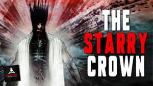 """The Starry Crown"" – Narrated by Jason Hill"