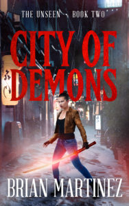 City of Demons: The Unseen - Book Two