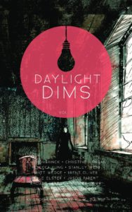 Daylight Dims: Volume 2