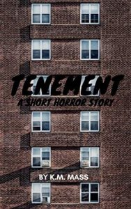 Tenement: A Short Horror Story