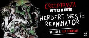 Herbert West—Reanimator