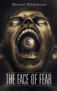The Face of Fear & Other Stories