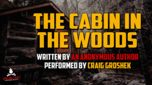 """The Cabin in the Woods"" (a.k.a. ""The Portraits"")  — Narrated by Craig Groshek"