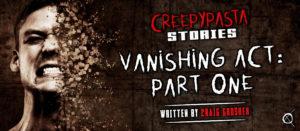 Vanishing Act (Part 1)