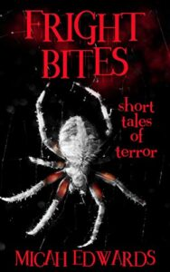Fright Bites: Short Tales of Terror