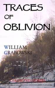 Traces of Oblivion: Collected Stories