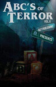 ABC's of Terror (Volume 2)